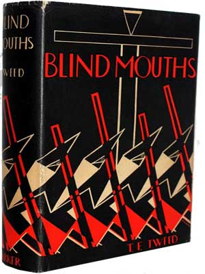Blind Mouths by T.F. Tweed