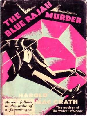 The Blue Rajah Murder by Harold MacGrath