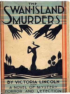 The Swan-Island Murders by Victoria Lincoln