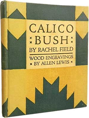 Calico Bush by Rachel Field