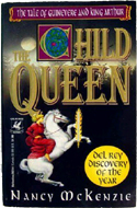 The Child Queen by Nancy McKenzie (1994)