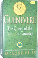 Guenevere - Queen of the Summer Country by Rosalind Miles (1999)