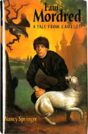 I am Mordred by Nancy Springer (1998)