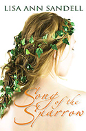 Song of the Sparrow by Lisa Ann Sandell (2007)