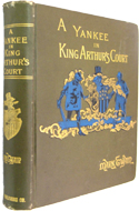 A Yankee in King Arthur's Court by Mark Twain (1889)