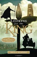 Looking for the King: An Inklings Novel by David Downing (2010)