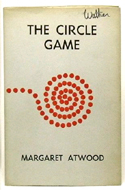 The Circle Game by Margaret Atwood - inscribed to close friend Alan Walker