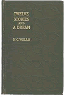 Twelve Stories and a Dream by H.G. Wells inscribed to Joseph Conrad