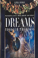 Dreams, Through the Glass by Linda Fargo