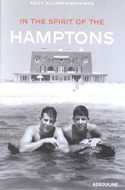 In the Spirit of the Hamptons by Kelly Killoren-Bensimon