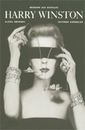 Harry Winston: Rare Jewels of the World by Alexis Gregory