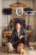 Oscar: The Style, Inspiration and Life of Oscar De La Renta by Sarah Mower