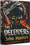The Deceivers by John Masters