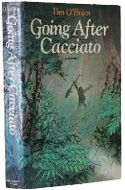 Going After Cacciato by Tim O�Brien