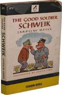 The Good Soldier Schweik by Jaroslav Ha�ek