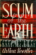 Scum of the Earth by Arthur Koestler