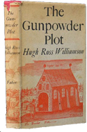 The Gunpowder Plot by Hugh Ross Williamson