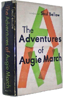 The Adventures of Augie March by Saul Bellow (1953)