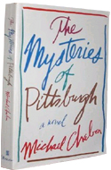 The Mysteries of Pittsburgh by Michael Chabon (1988)