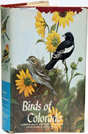 Birds of Colorado by Alfred M. Bailey & Robert J. Niedrach (1965)
