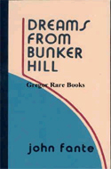 Dreams From Bunker Hill by John Fante