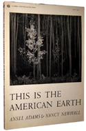 This is the American Earth by Ansel Adams