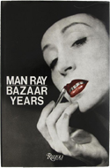 Man Ray: Bazaar Years