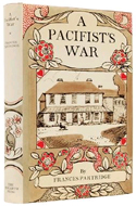 A Pacifist�s War by Frances Partridge
