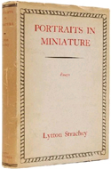 Portraits in Miniature and Other Essays by Lytton Strachey