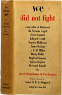 We Did Not Fight 1914-18 Experiences of War Resisters edited by Julian Bell