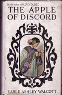 The Apple of Discord by Earle Ashley Walcott