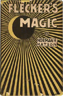 Flecker�s Magic by Norman Matson