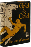 Gold by Gold by Herbert S Gorman