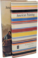 American Painting: From Its Beginnings to the Armory Show & The 20th Century box set (2 vols) by Jules David Prown & Barbara Rose