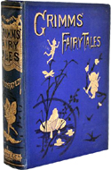 Grimms' Fairy Tales and Household Stories