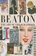 Cecil Beaton: The Art of the Scrapbook by James Danzinger