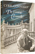 The Evening Colonnade by Cyril Connolly
