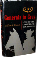 Generals in Gray by Ezra Warner (1959)