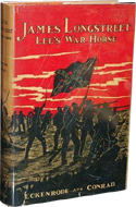 James Longstreet: Lee's War Horse by H. J. Eckenrode & Bryan Conrad (1936)