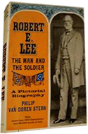 Robert E Lee: Man and Soldier