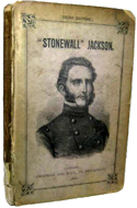 Stonewall Jackson: Late General of the Confederate States Army. A Biographical Sketch, and an Outline of His Virginian Campaigns by Catherine Cooper Hopley (1863)