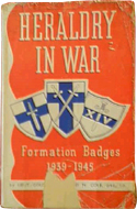 Heraldry in War: Formation Badges 1939-1945 by Howard Cole