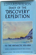 Diary of the 'Discovery' Expedition to the Antarctic Regions 1901-1904 by Edward Wilson