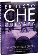 The Motorcycle Diaries: A Journey Around South America by Ernesto 'Che' Guevara