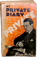 My Private Diary by Rudolph Valentino