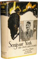 Sergeant York: His Own Life Story and War Diary by Sergeant Alvin C. York
