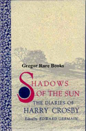 Shadows of the Sun: The Diaries of Harry Crosby