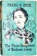 The Three Daughters of Madame Liang by Pearl S Buck