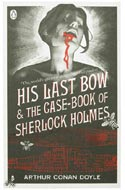 His Last Bow & the Case-book of Sherlock Holmes by Arthur Conan Doyle