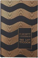 The Last Tycoon by F. Scott Fitzgerald
